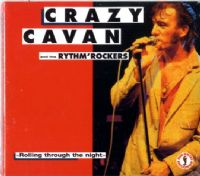 Crazy Cavan and the Rhythm Rockers - Rolling Through the Night - New/Sealed